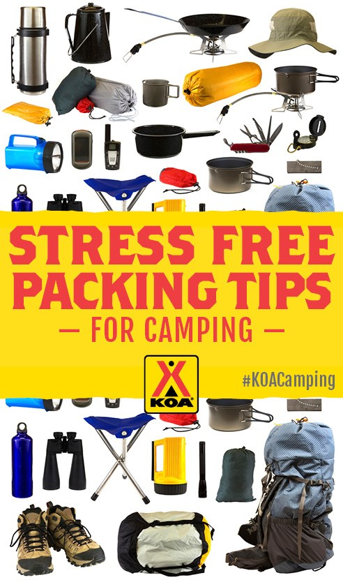 Stress Free Packing Tips For Camping #KOACamping