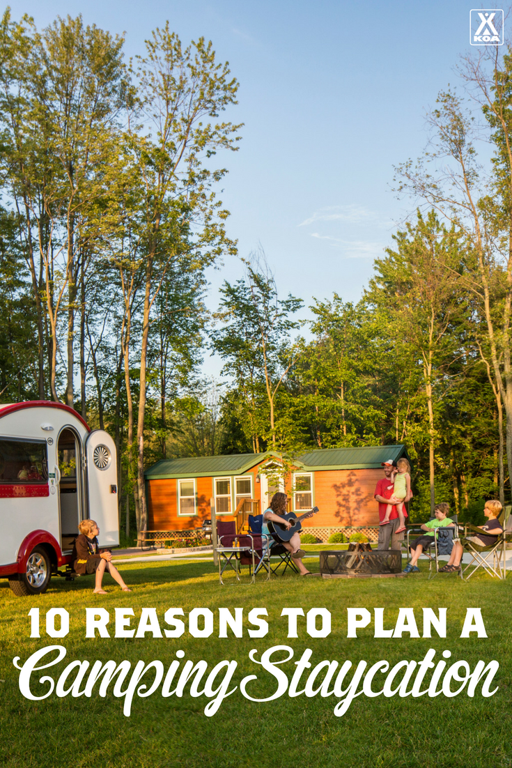 10 Reasons to Plan a Camping Staycation - Have all the fun of vacation while staying close to home!