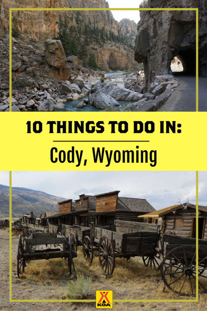 10 things to do near cody wyoming koa camping blog for Things to do in nyc next weekend
