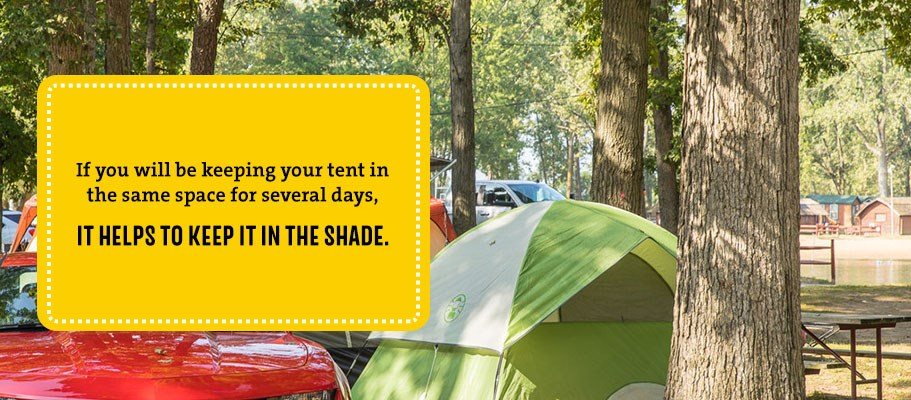 Keep your tent in the shade