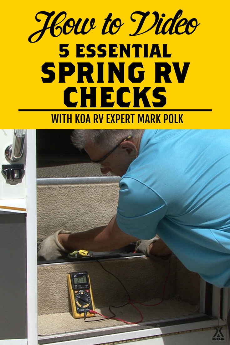 5 Essential Spring Checks for Your RV - start here before hitting the road this season