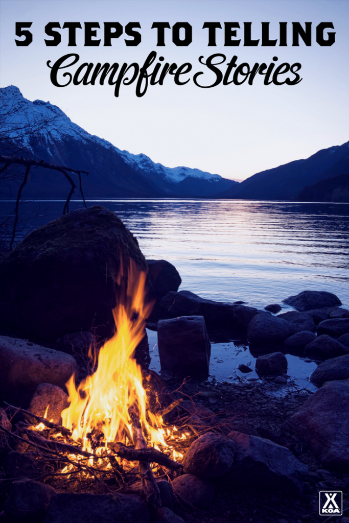 5 Steps to Telling Campfire Stories