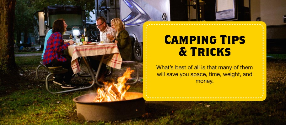 Camping tips and tricks will save you time