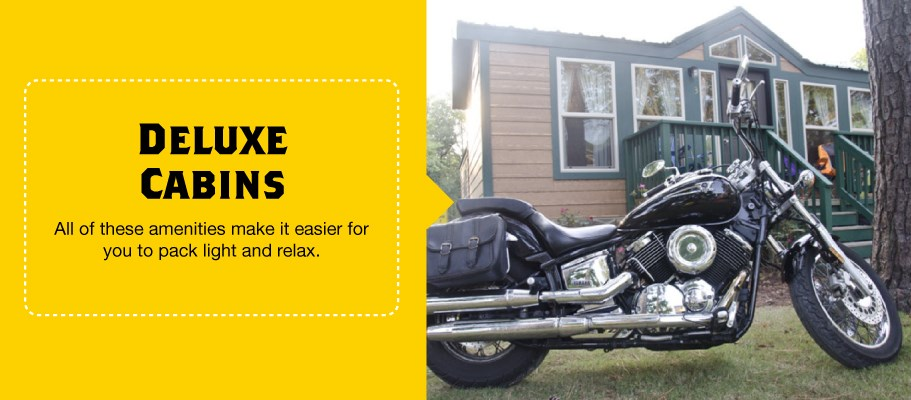 Deluxe Cabins for Motorcycle Camping