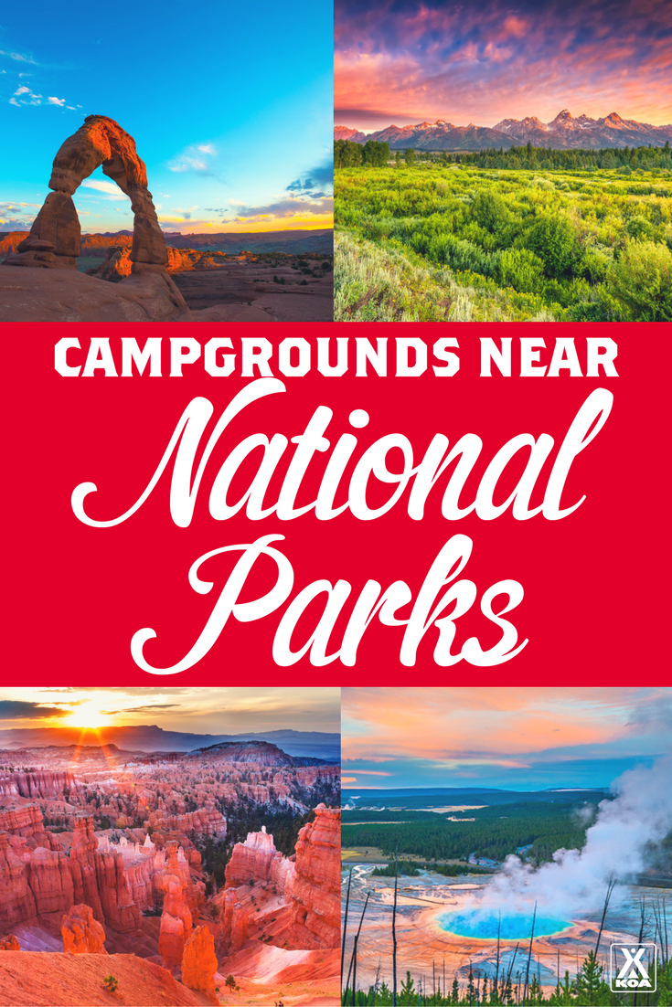 Find KOA Campgrounds Near National Parks