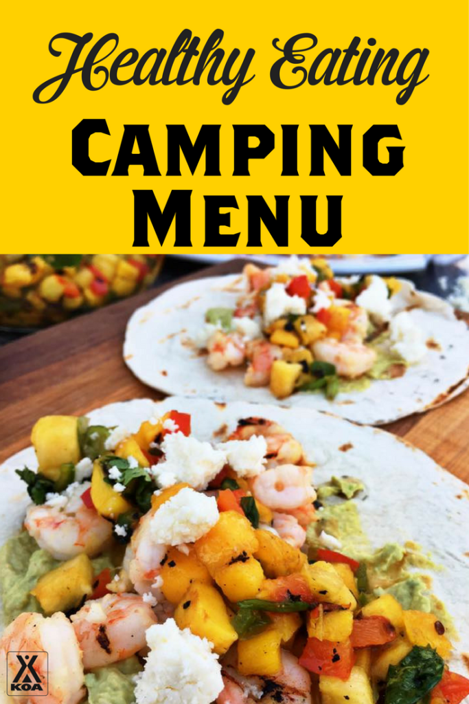 Healthy Eating Camping Menu - Stay healthy on the road with KOA!