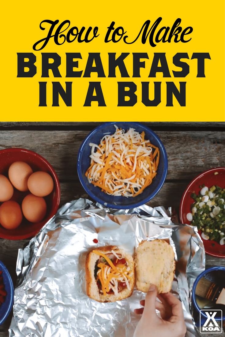 Make Yummy Breakfasts in Bun - the perfect recipe for your next camping trip!