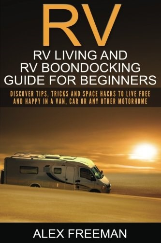 RV Living and RV Boondocking