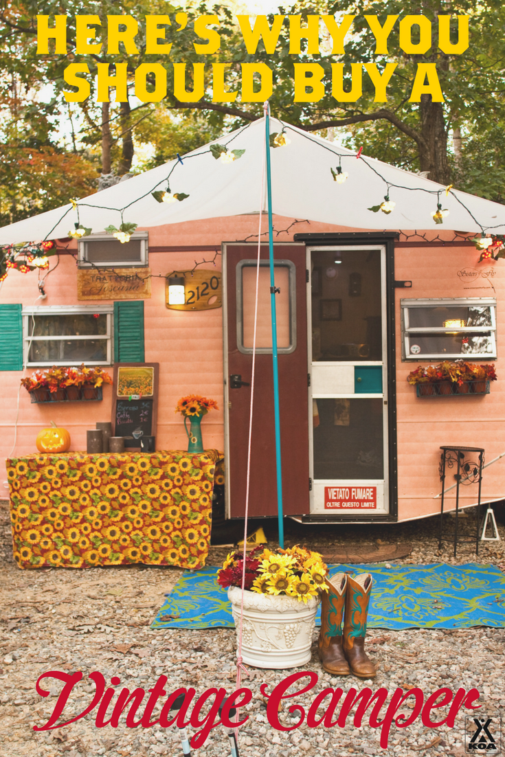 Top Reasons to Buy a Vintage Camper | KOA Camping Blog