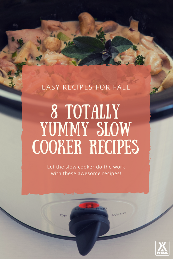 Slow Cooker Recipes For Rvers Koa Camping Blog