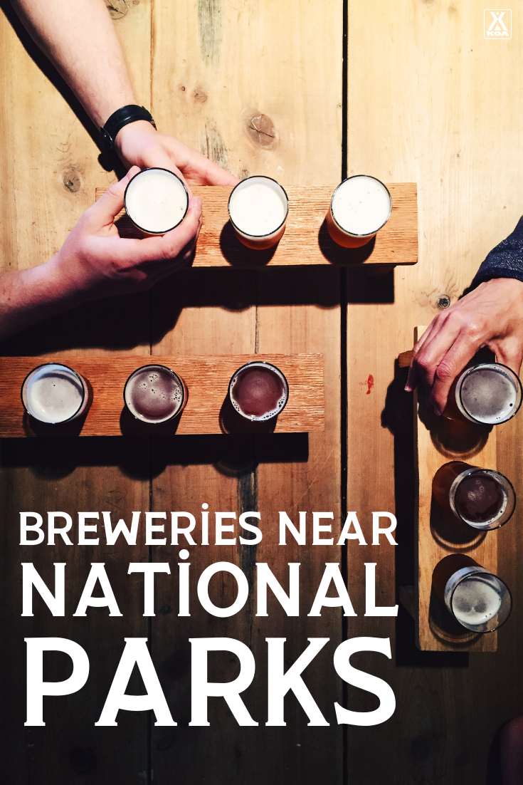 Visiting national parks is sure to make you thirsty. With this list of local breweries you'll find some of the best spots to grab a brew near some of the most popular national parks.