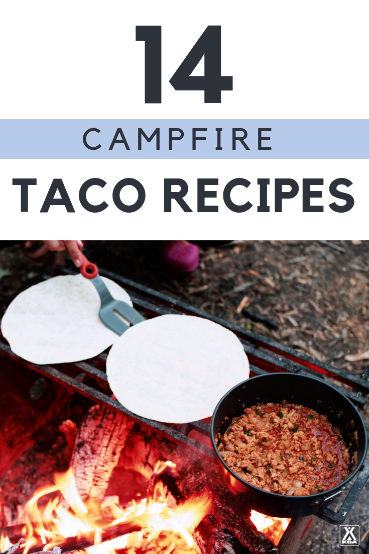 Try these easy campfire taco recipes.