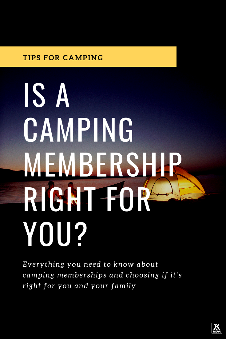 Learn the ins and outs of camping memberships and decide if it's right for you. #camping