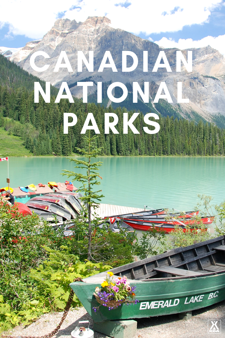 Canadian National Parks You Need to Visit
