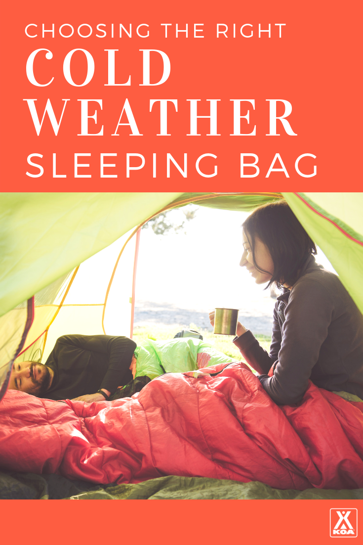 Get the right sleeping bag for cold weather
