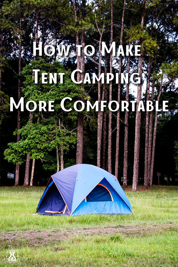 Planning a camping trip & planing on sleeping in a tent? Make your tent camping experience more comfortable with these tips!
