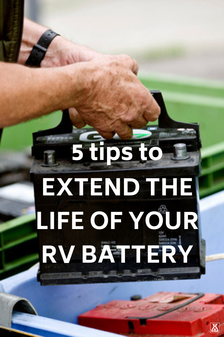 Get at least five years of life out your RV battery with these expert tips. #RV #RVing