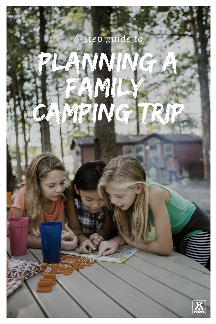 Use our guide to plan a family camping trip