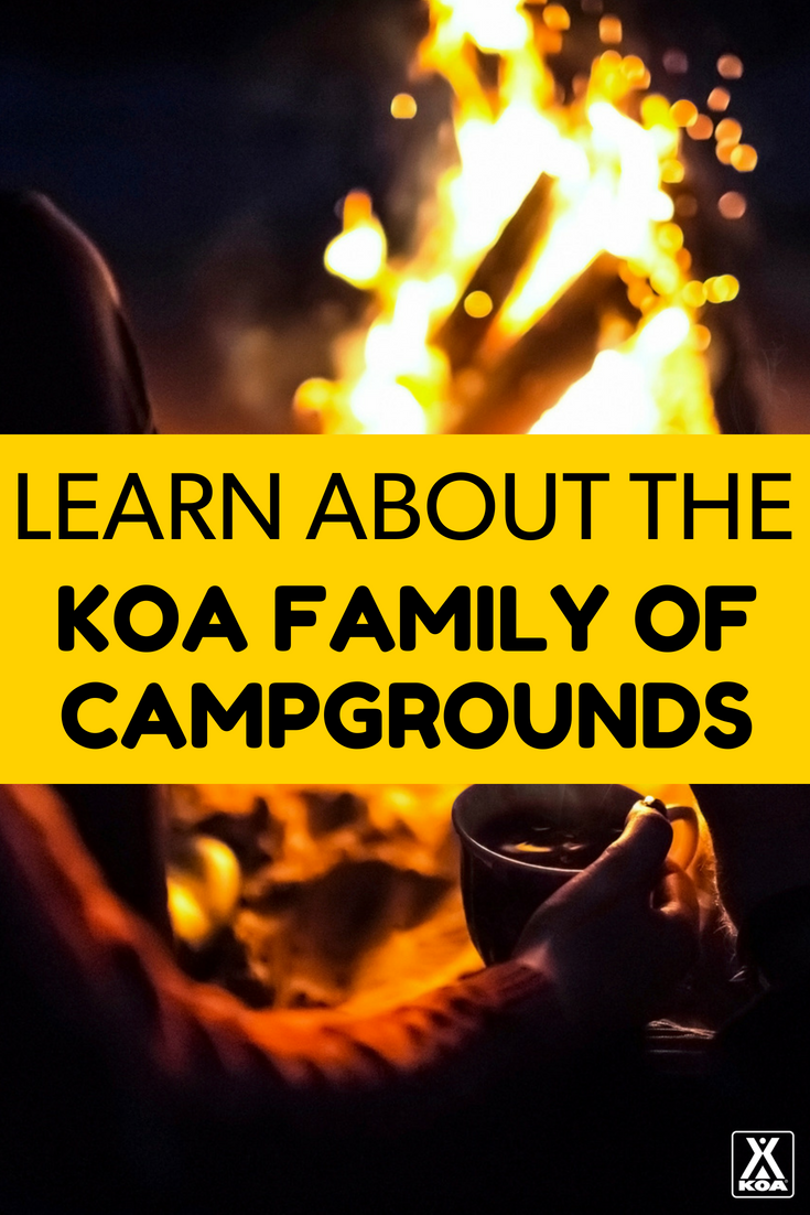 The KOA Family of Campgrounds
