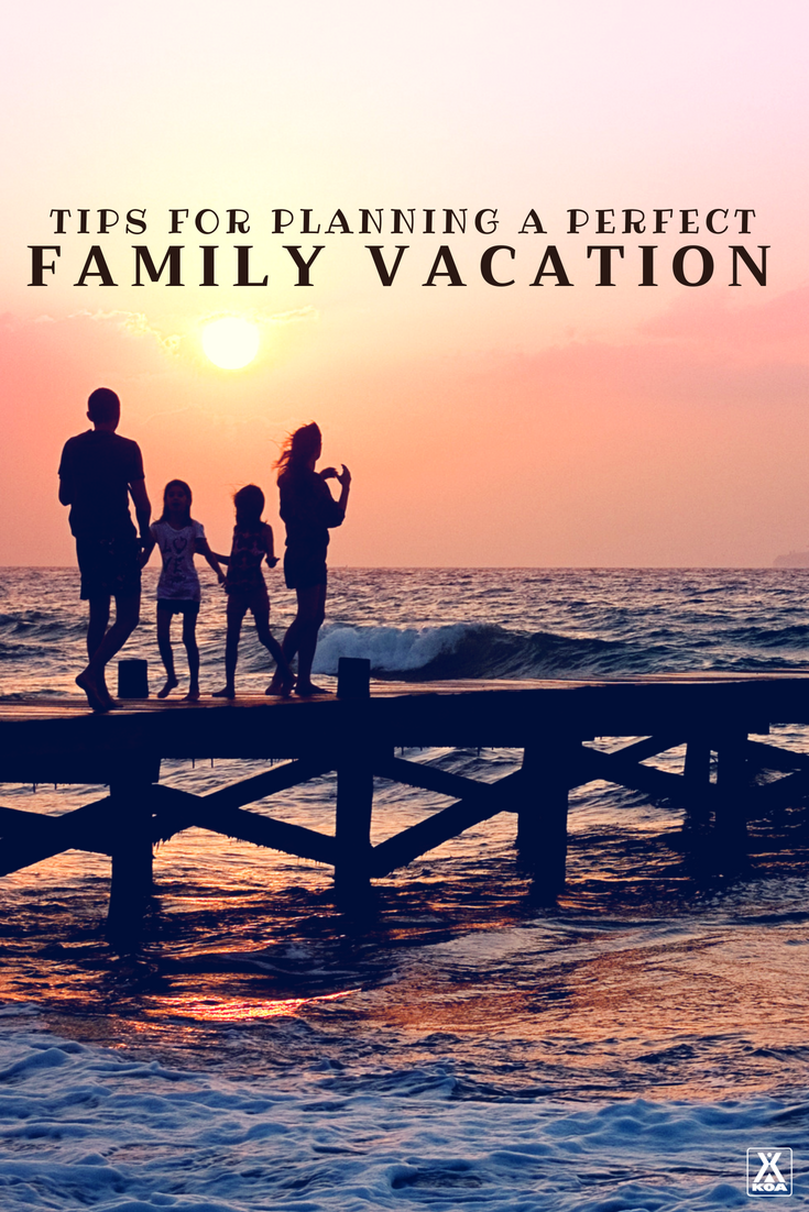Plan a Family Summer Vacation