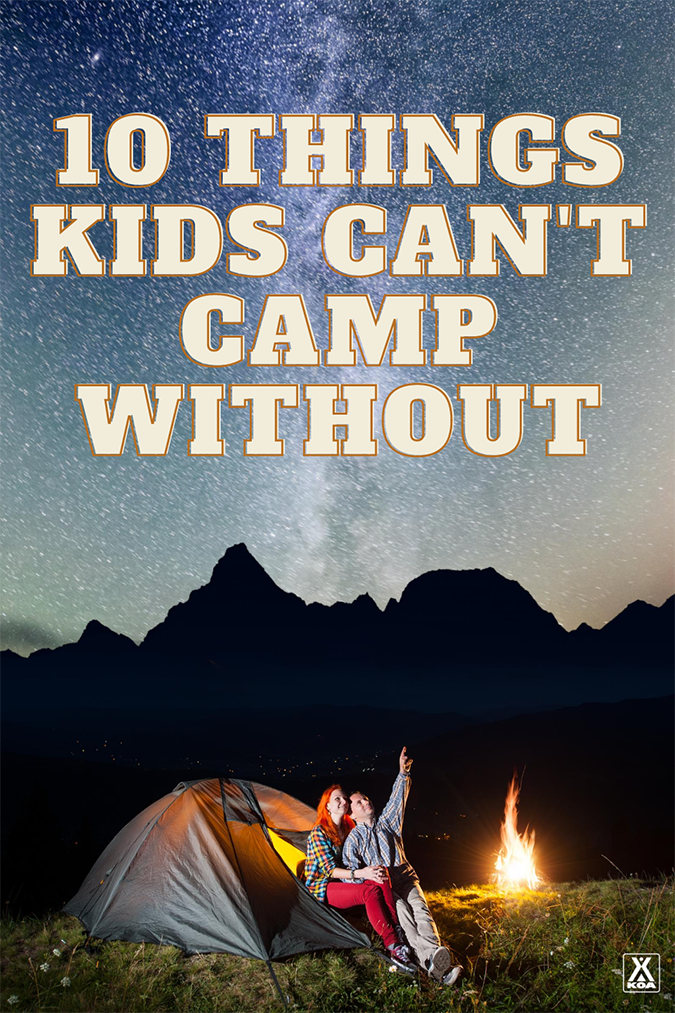 From fun to practical, kids know what they want when it comes to packing for a camping trip. We spoke with a few kids who love camping and wanted to weigh in on what they think is essential for a camping packing list. Here are a few of their must-pack items.