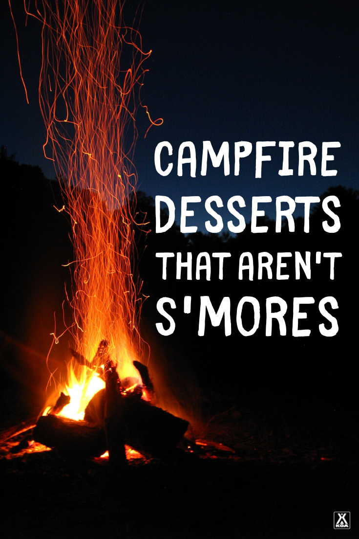 S'mores are the classic camping treat for good reason: they're tasty, convenient, and fun to assemble. But they aren't the only dessert worthy of a campfire. Next time you head into the great outdoors for an overnight adventure, why not shake up dessert?