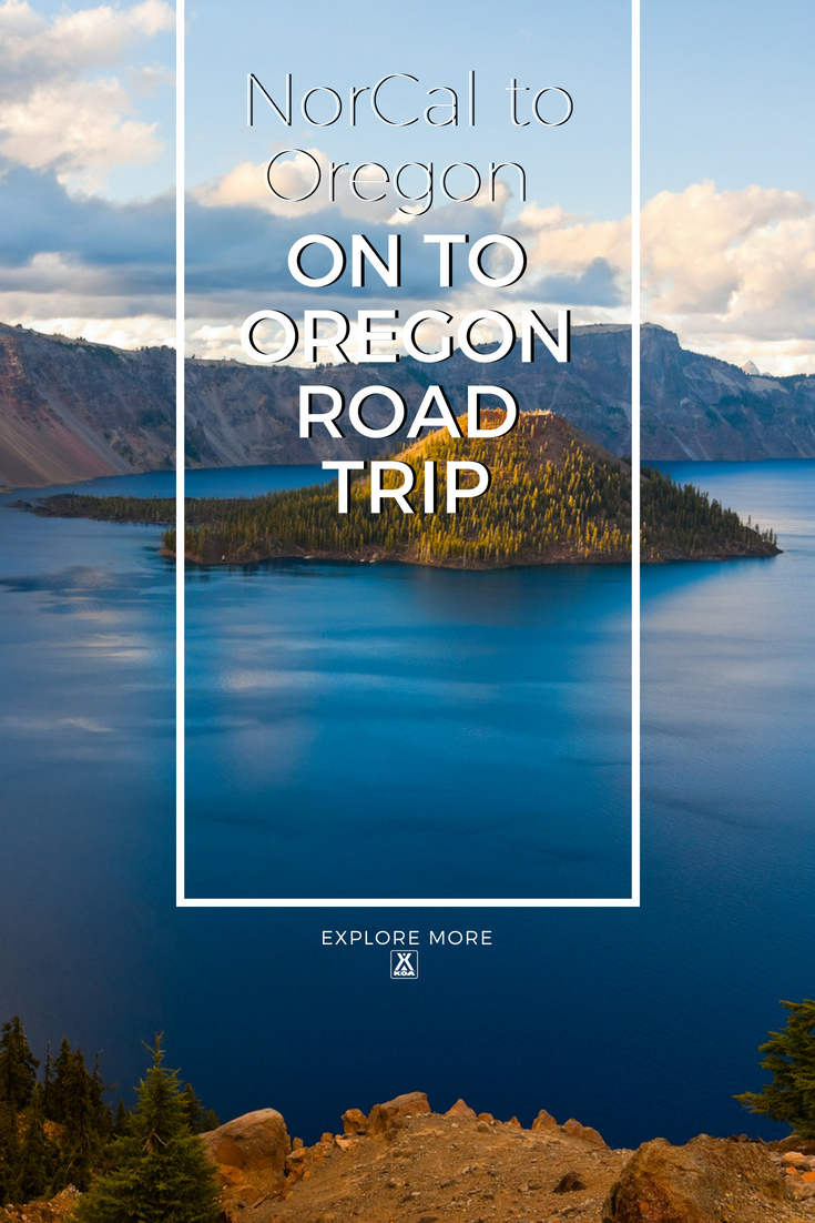 Take a road trip through Northern California and Southern Oregon