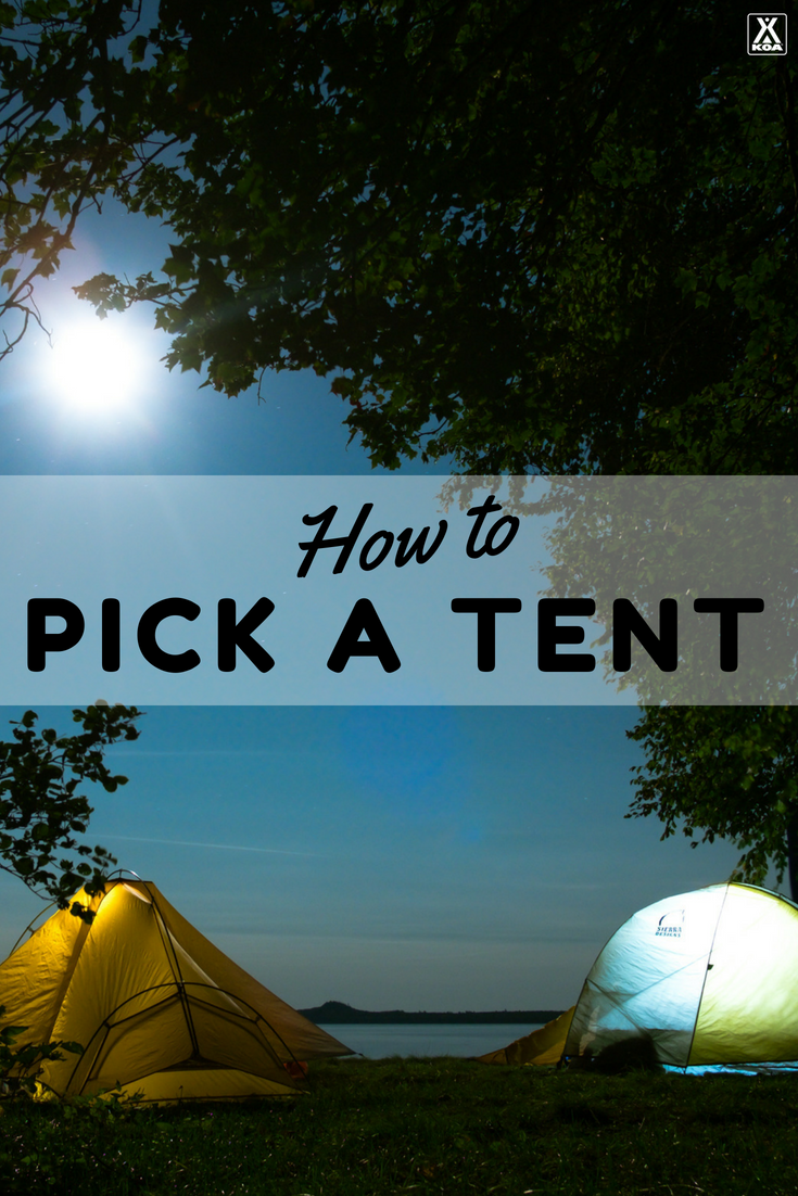 Use these tips to pick the perfect tent for your family