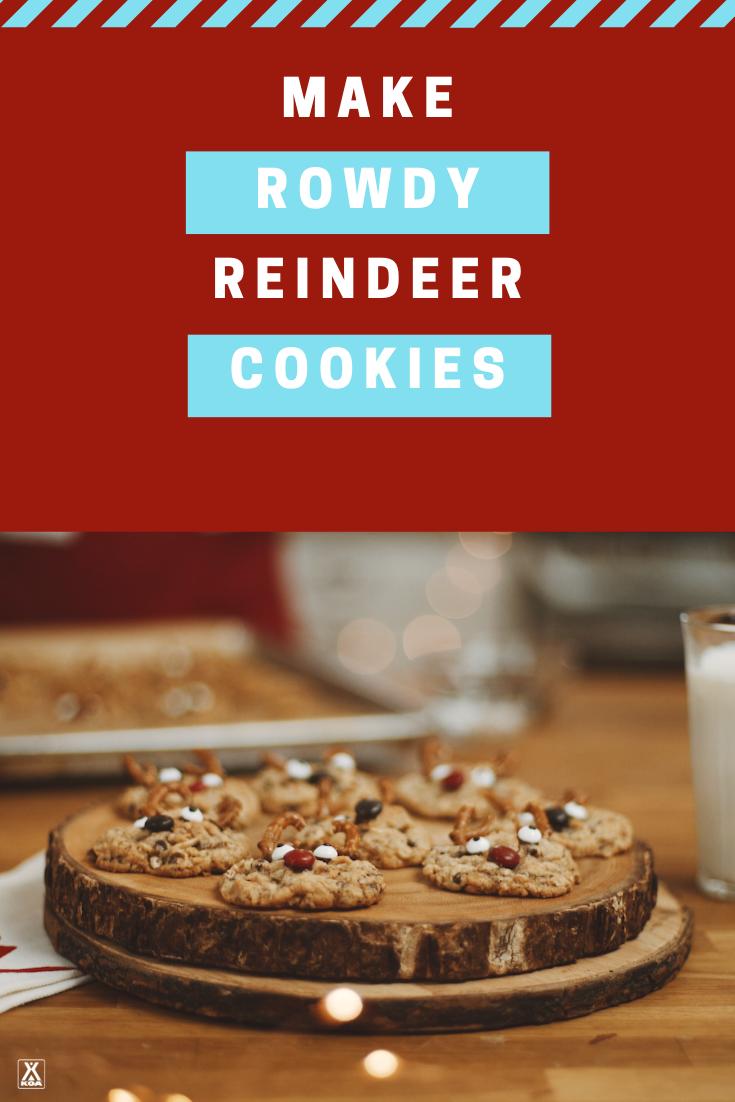 Rowdy Reindeer Cookies Holiday Cookie Recipe Koa Camping Blog