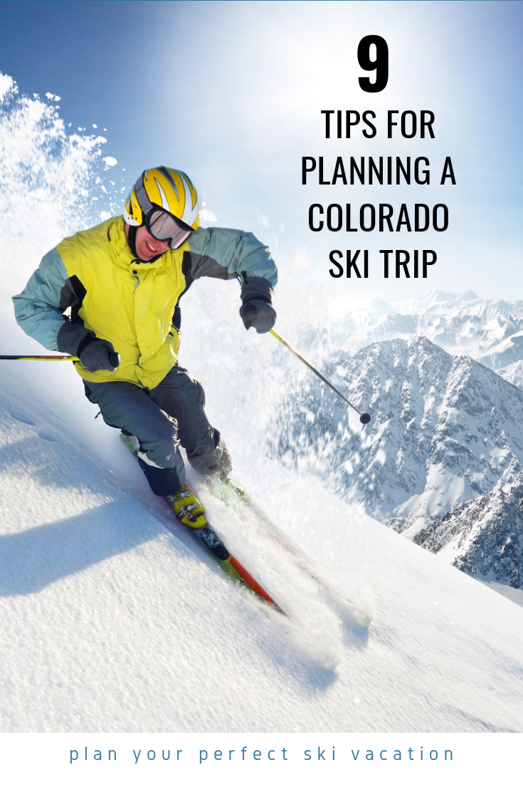 Plan your perfect ski vacation with nine easy tips. #Skiing #SkiColorado