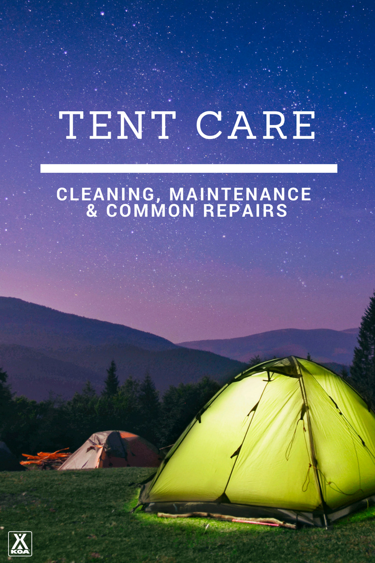 Learn how to take care of your tent.