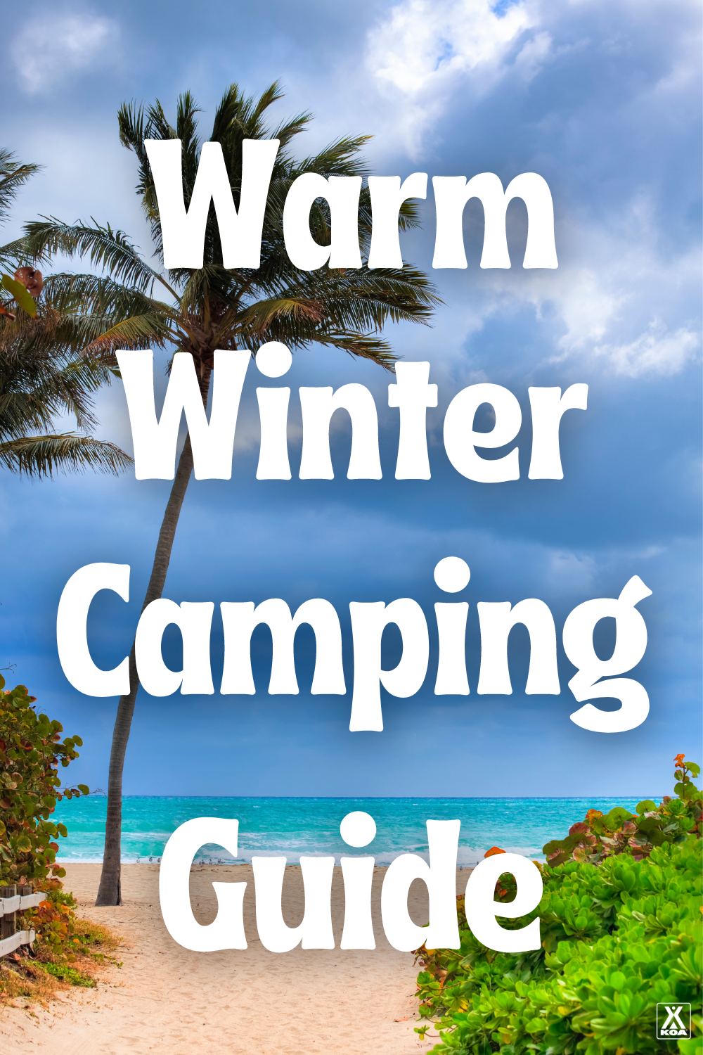 Are you looking for a warm winter getaway? Check out our top warm winter camping destinations, complete with top local activities & popular attractions!