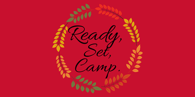 Ready, Set, Camp | Opening Special