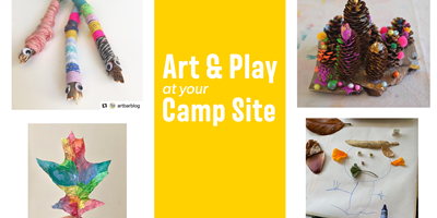 Art & Play at Your Camp Site