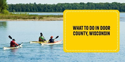 What To Do in Door County, Wisconsin