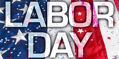 August 29 -September 2:  Labor Day Weekend!