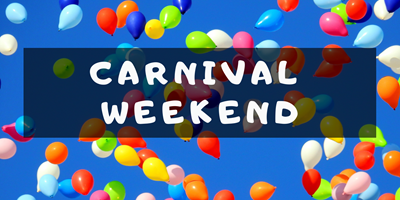 Come one come all, Carnival Weekend!!!