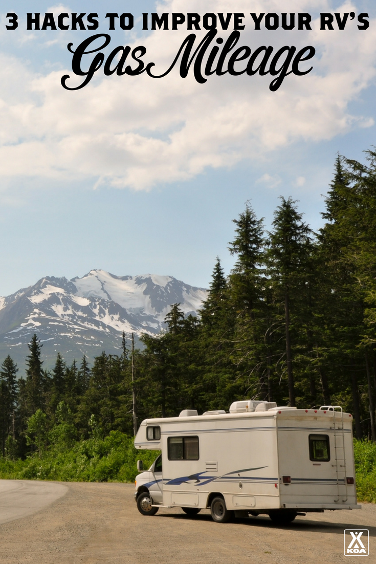 3 GAS MILEAGE HACKS FOR YOUR RV - IMPROVE YOUR RV'S MPG