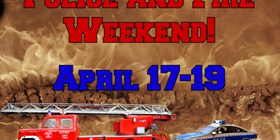 Police and Fire Weekend