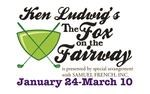 Ken Ludwig's the Fox on the Fairway
