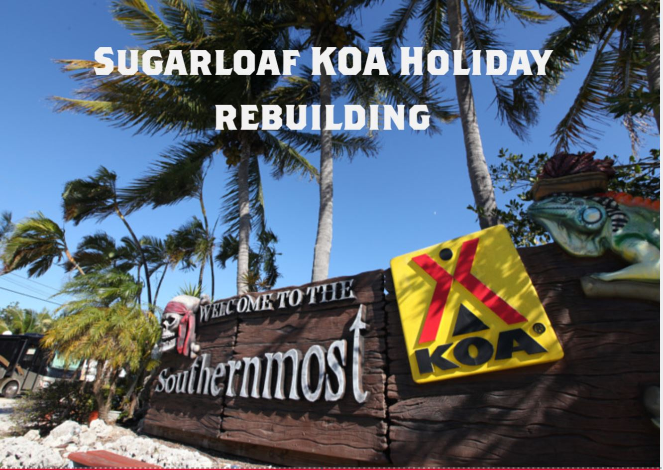 Sugarloaf Key/Key West KOA Holiday Will Rebuild A New And Improved  Campground!