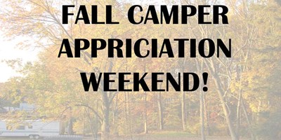 Sept 27-29: Fall Camper Appriciation Party Weekend:
