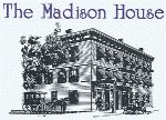 The Madison House