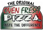The Original Oven Fresh Pizza