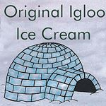 Original Igloo Ice Cream