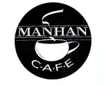 Manhan Cafe